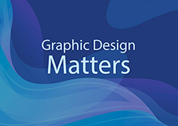 why graphic design matters